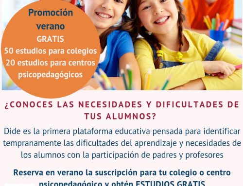 Promoción de verano para colegios y centros psicopedagógicos. Estudios dide gratis